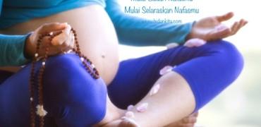 Cara Melakukan Gentle Birth Meditation